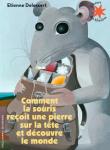 Comment la souris reçoit une pierre sur la tête et découvre le monde (28 ex - 1 boîte)